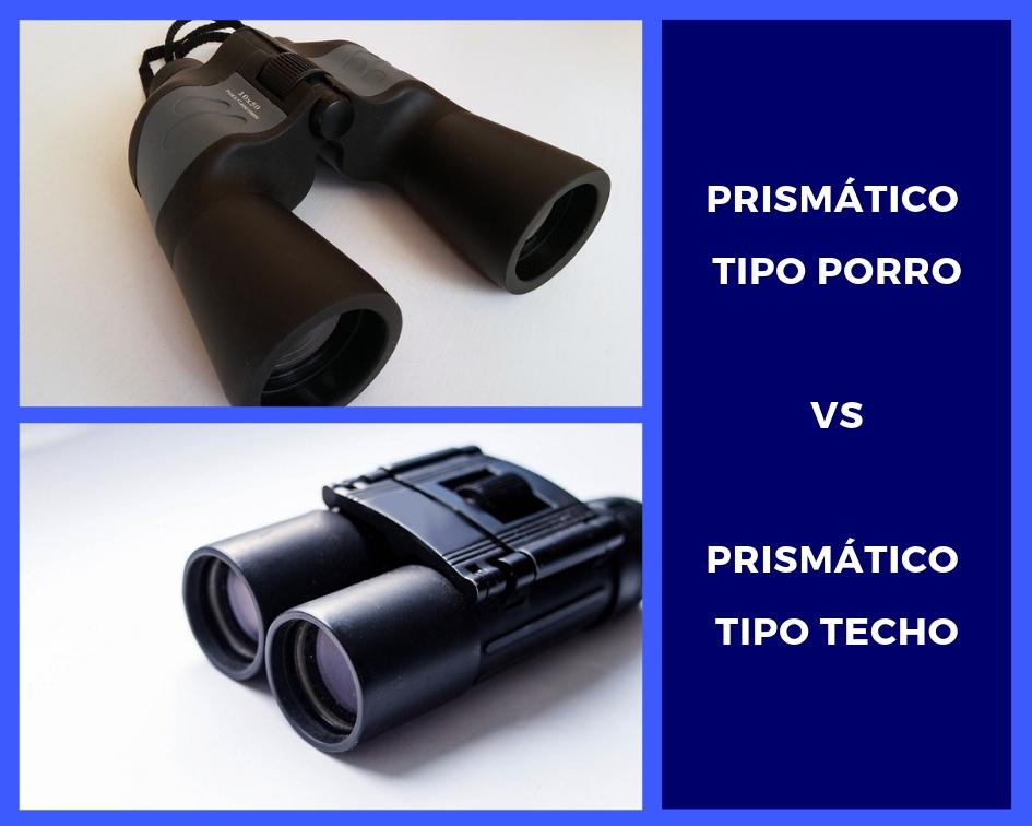 Prismático tipo porro vs prismático tipo techo