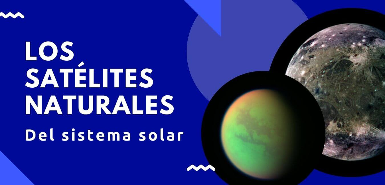 Satelites Naturales del Sistema Solar
